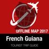 法属圭亚那 旅遊指南+離線地圖