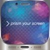 Prism Your Screen — HD