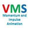 VMS - Momentum and Impulse Animation