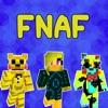 New FNAF Skins for Minecraft PE