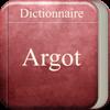 Dictionnaire d'Argot - Editions la Bibliothèque Digitale