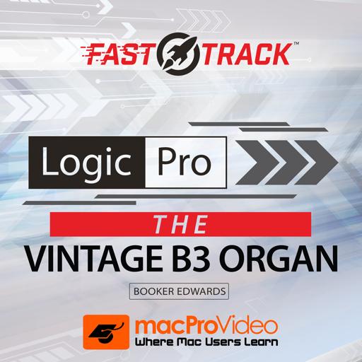 FastTrack™ For Logic Vintage B3 Organ