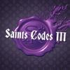 Saints Codes III