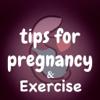 My Pregnancy Tips Week by Week-Pregnancy Exercise+