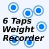 6Taps Weight Recorder