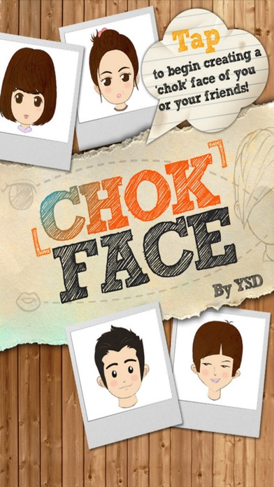 ChokFace Screenshots