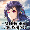 MIRRORS CROSSING (ミラー...