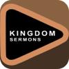 Kingdom Sermons & Quotes