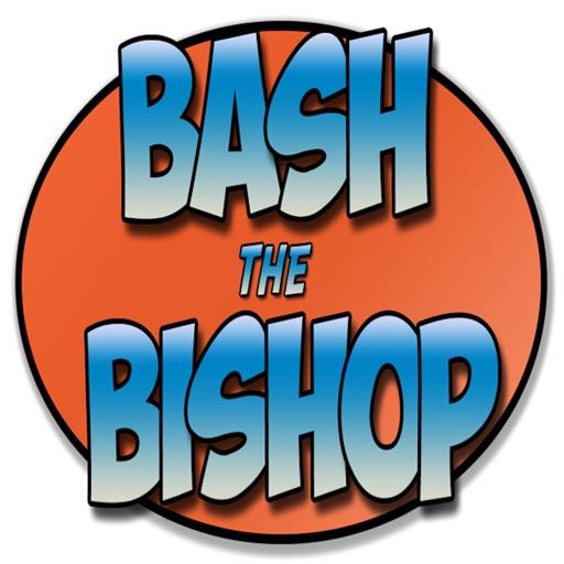 Bash The Bishop iOS App