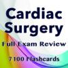Cardiac Surgery Exam Prep 7100 Flashcards & Quiz