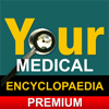 Your Medical Encyclopaedia Premium