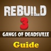 Strategy Guide For Rebuild 3 :Gangs of Deadsville