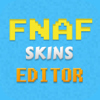Pro FNAF Skins Creator For Minecraft PE+PC