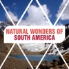 Natural Wonders of South America