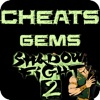 Cheats For Shadow Fight 2 - Free Gems