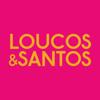 Loucos & Santos - Catálogo e Força de Vendas