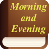 Morning and Evening - Daily Devotional. KJV Bible
