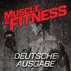 Muscle & Fitness Deutsche Ausgabe