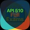 API 510 Full Exams