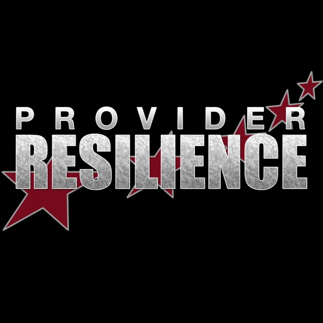 Global Views On Military Stress And Resilience: Provider Resilience On The App Store