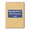 Bangladesh's The Divorce Act 1869