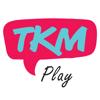 TKM Play