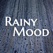 Rainy Mood - Rain Sounds for Sleep & Study