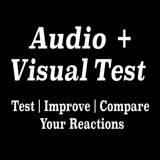 Audio + Visual Test - See How Quickly You Can React Compared To Others iOS App