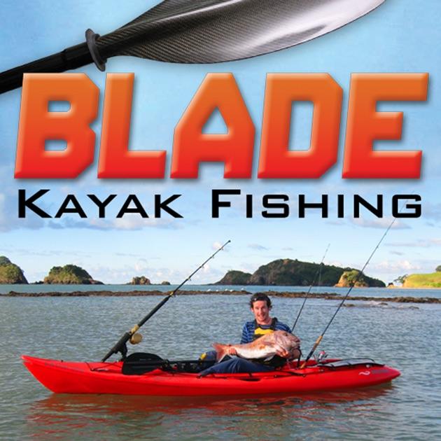 Blade kayak fishing journal on the app store for Kayak fishing store