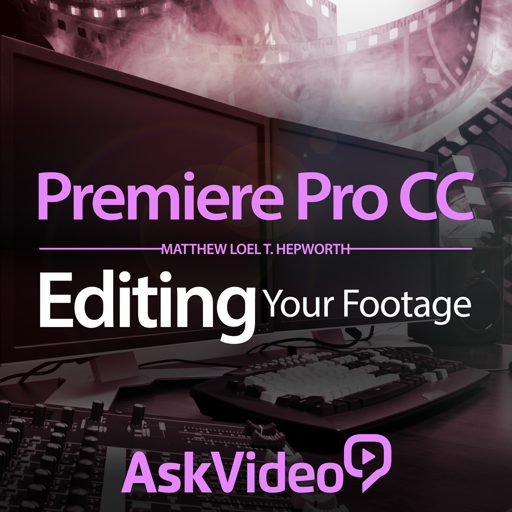 Editing Your Footage Course For Premiere Pro