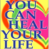 You Can Heal Your Life: Practical Guide Cards with Key Insights and Daily Inspiration