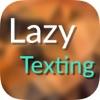 Lazy Texting