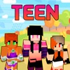 Teen Skins - New Skins for MCPC & PE Edition