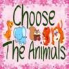 Choose The Animals