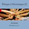 Aristote, Éthique à Nicomaque (tome 1)