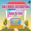 Doll House Decoration Games For Girls