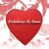 Palabras de Amor : Romance en Frases
