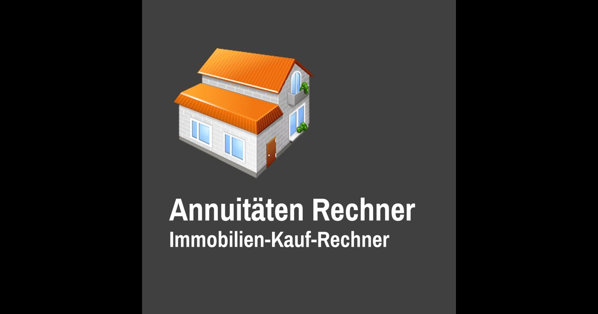 annuit ten rechner immobilien kauf rechner app store. Black Bedroom Furniture Sets. Home Design Ideas