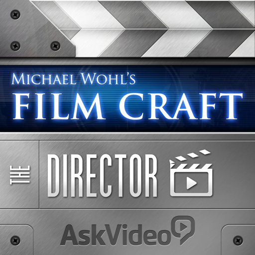 Film Craft 103 - The Director