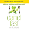 The Daniel Fast (by Susan Gregory)