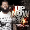 King Keraun-Up Now Sound Track