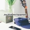 Joy of home equipment Wiki