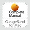 Complete Manual: GarageBand Edition
