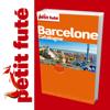Barcelone - Petit Futé - Guide Numérique - Voya...