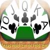Texas Hold 'em or Fold 'em - Poker Trainer em 150 tft