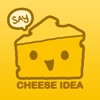 CHEESE IDEA