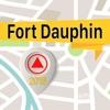 Fort Dauphin 離線地圖導航和指南