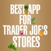 Best App for Trader Joe's Stores