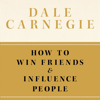How to Win Friends and Influence People: Practical Guide Cards with Key Insights and Daily Inspiration