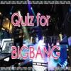 クイズ for  BIGBANG